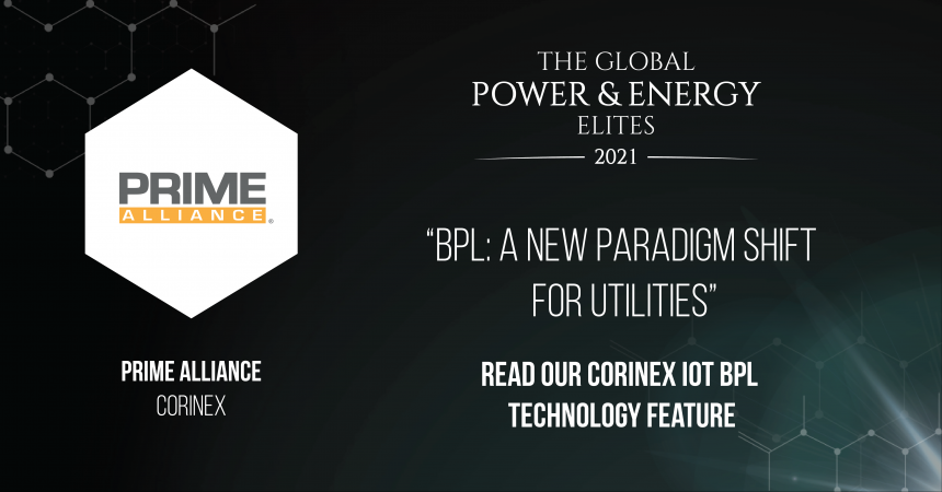 PRIME Alliance: BPL – A new paradigm shift for utilities by Corinex – Global Energy Elites