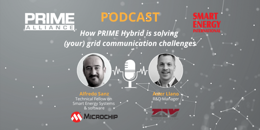 SEI Podcast – How PRIME Hybrid is solving (your) grid communication challenges (Microchip & ZIV)
