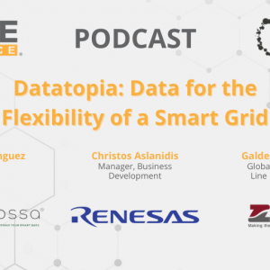 Enlit Podcast – Datatopia: Data for the Flexibility of Smart Grid (Arkossa, Renesas & ZIV)
